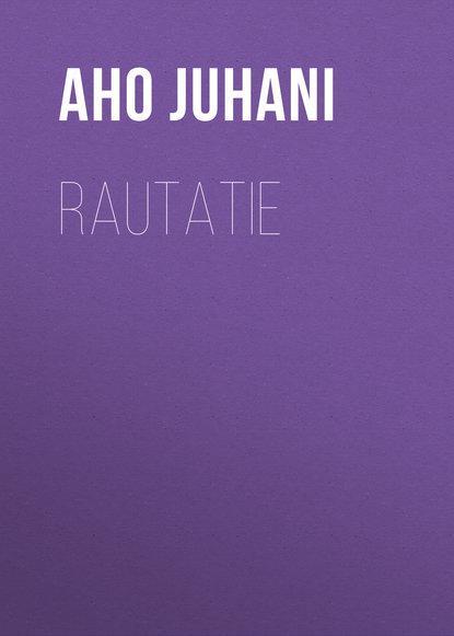 Обложка «Rautatie»