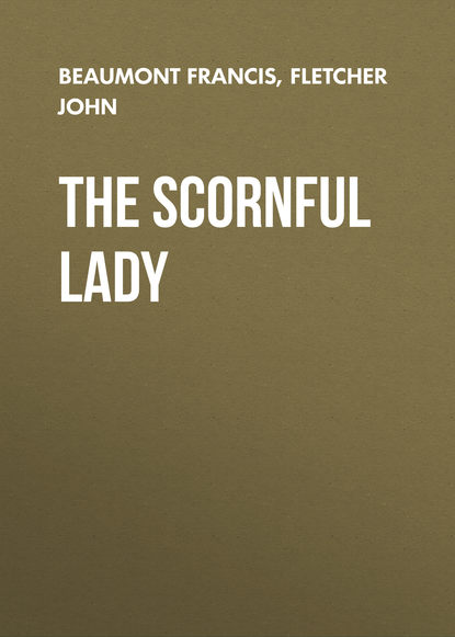 Обложка «The Scornful Lady»