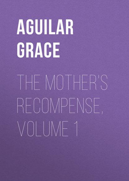 Обложка «The Mother's Recompense, Volume 1»
