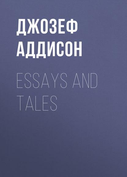 Обложка «Essays and Tales»
