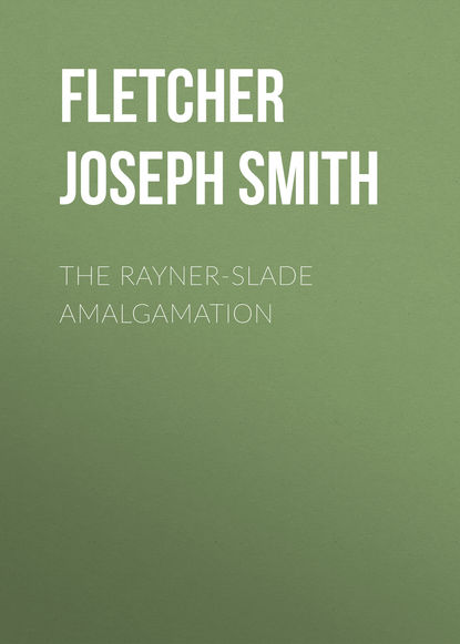Обложка «The Rayner-Slade Amalgamation»