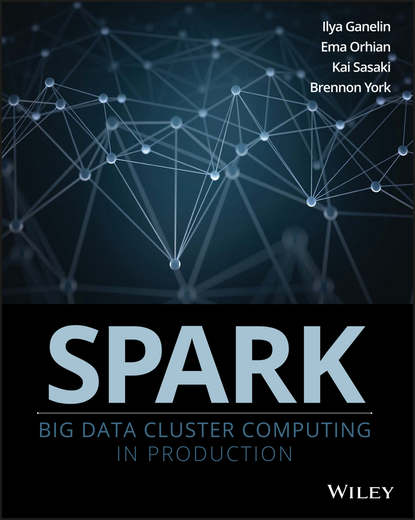 Обложка «Spark. Big Data Cluster Computing in Production»