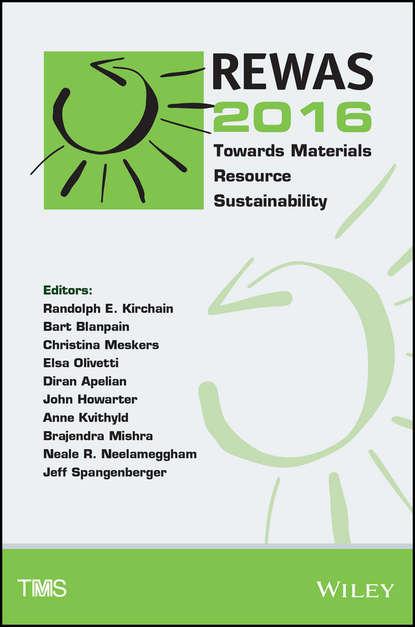 Обложка «REWAS 2016. Towards Materials Resource Sustainability»