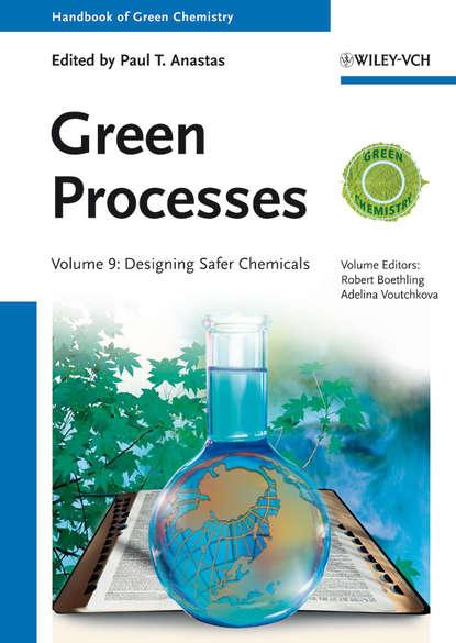 Обложка «Green Processes. Designing Safer Chemicals»