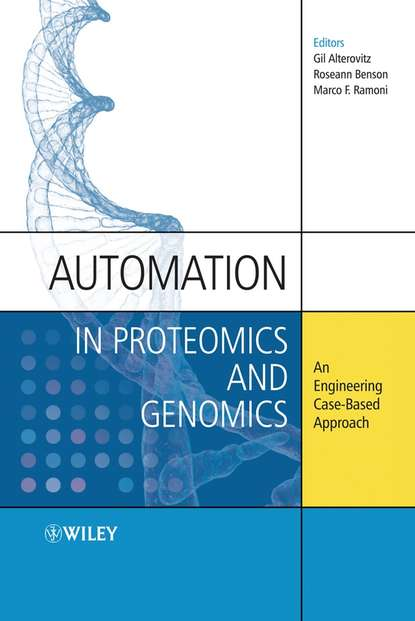 Обложка «Automation in Proteomics and Genomics. An Engineering Case-Based Approach»