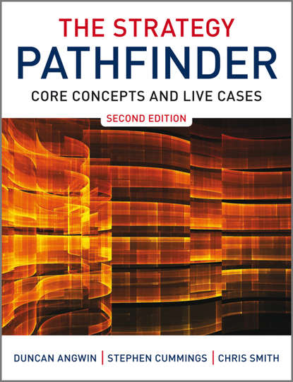 Обложка «The Strategy Pathfinder. Core Concepts and Live Cases»