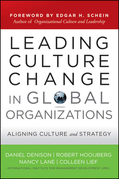 Обложка «Leading Culture Change in Global Organizations. Aligning Culture and Strategy»