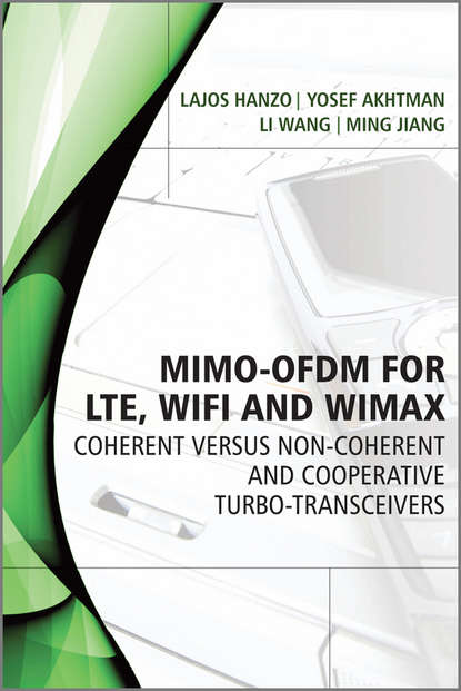 Обложка «MIMO-OFDM for LTE, WiFi and WiMAX. Coherent versus Non-coherent and Cooperative Turbo Transceivers»