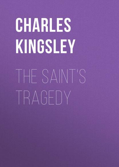 Обложка «The Saint's Tragedy»