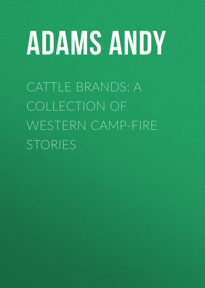 Обложка «Cattle Brands: A Collection of Western Camp-Fire Stories»
