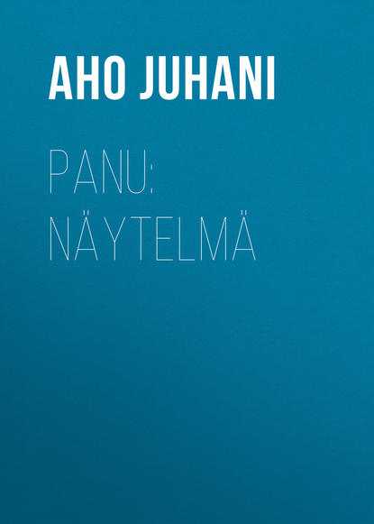 Обложка «Panu: Näytelmä»
