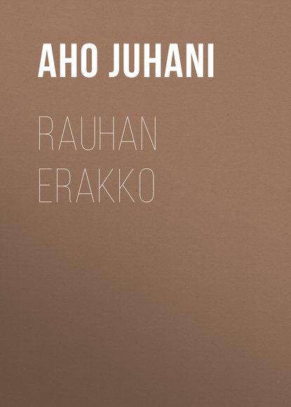 Обложка «Rauhan erakko»