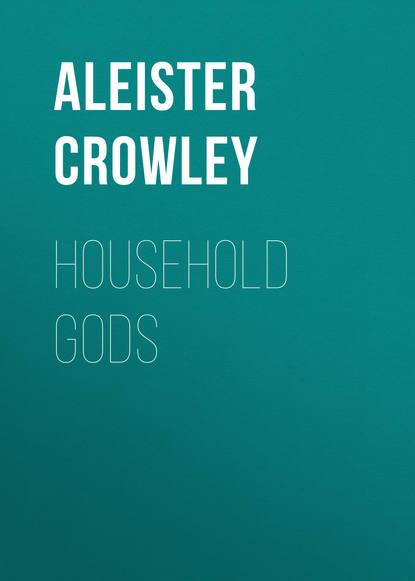 Обложка «Household Gods»