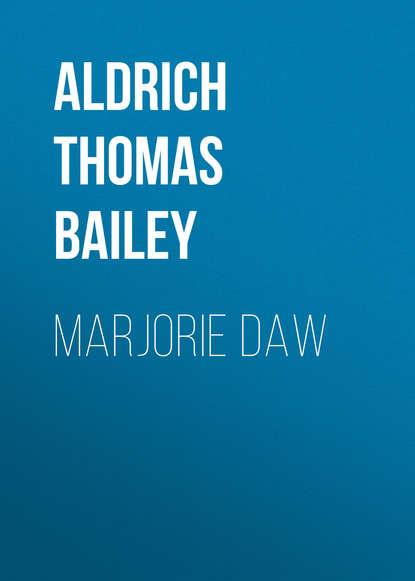 Обложка «Marjorie Daw»