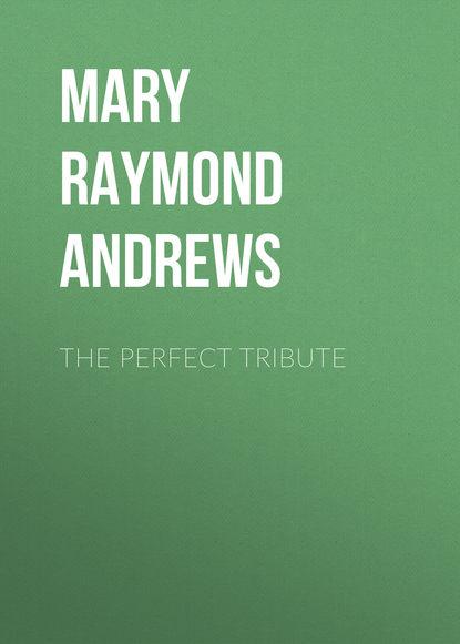 Обложка «The Perfect Tribute»
