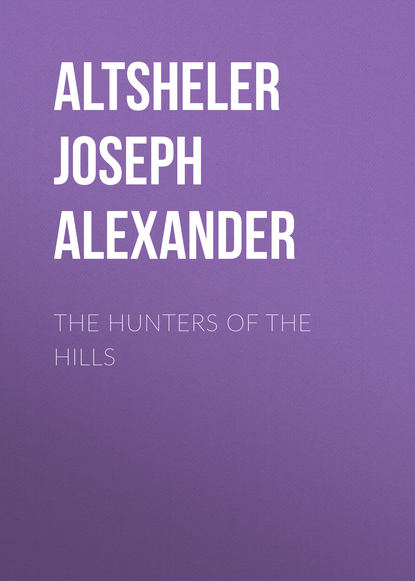 Обложка «The Hunters of the Hills»