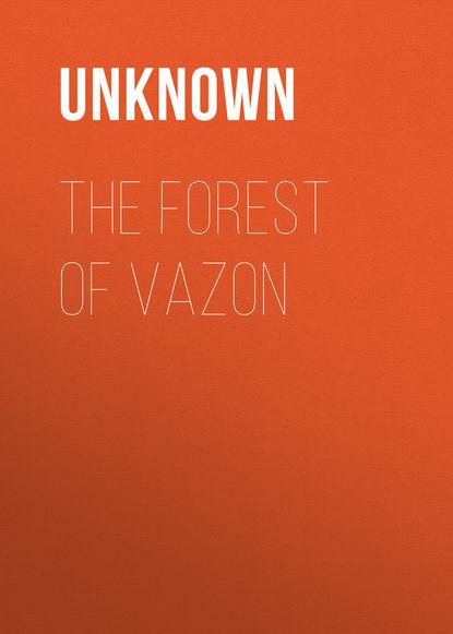 Обложка «The Forest of Vazon»