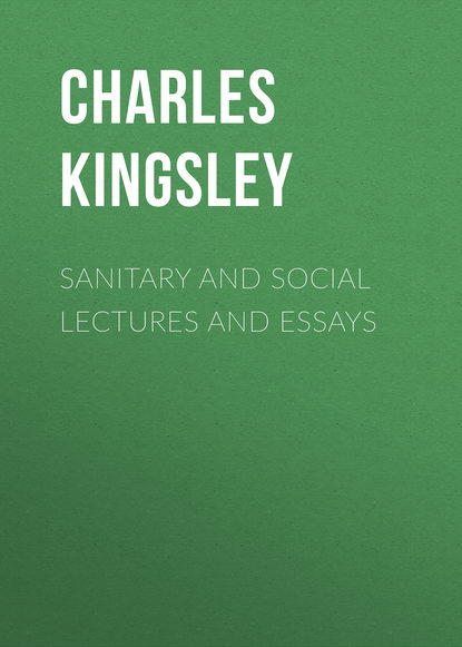 Обложка «Sanitary and Social Lectures and Essays»