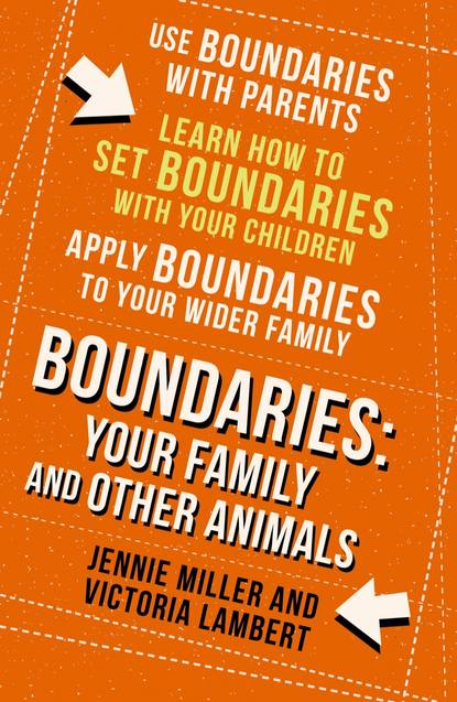 Обложка «Boundaries: Step Four: Your Family and other Animals»