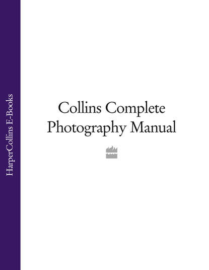 Обложка «Collins Complete Photography Manual»