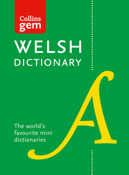 Обложка «Collins Welsh Dictionary Gem Edition: trusted support for learning»