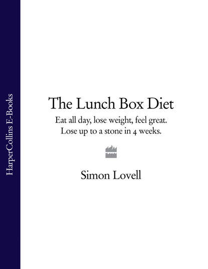Обложка «The Lunch Box Diet: Eat all day, lose weight, feel great. Lose up to a stone in 4 weeks.»