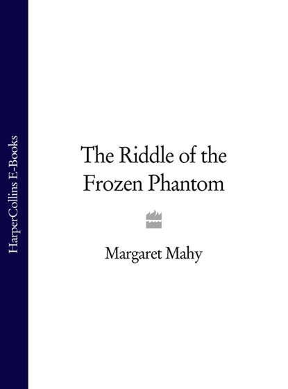 Обложка «The Riddle of the Frozen Phantom»