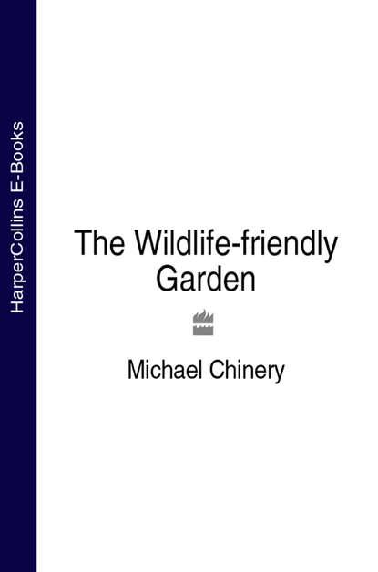 Обложка «The Wildlife-friendly Garden»
