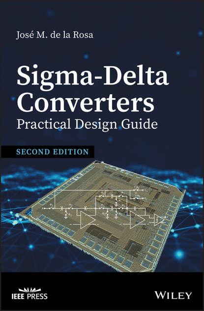 Обложка «Sigma-Delta Converters: Practical Design Guide»