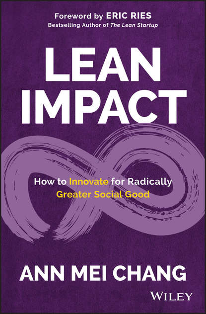 Обложка «Lean Impact. How to Innovate for Radically Greater Social Good»