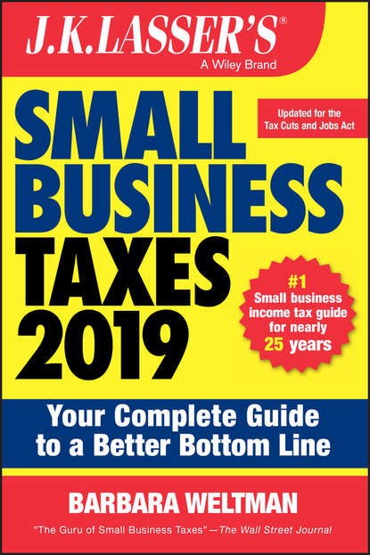 Обложка «J.K. Lasser's Small Business Taxes 2019. Your Complete Guide to a Better Bottom Line»