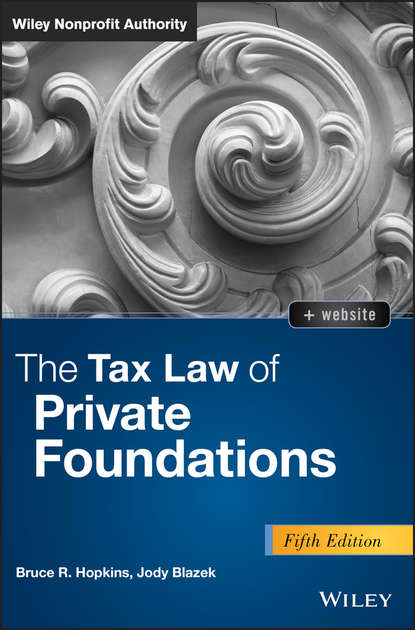 Обложка «The Tax Law of Private Foundations»