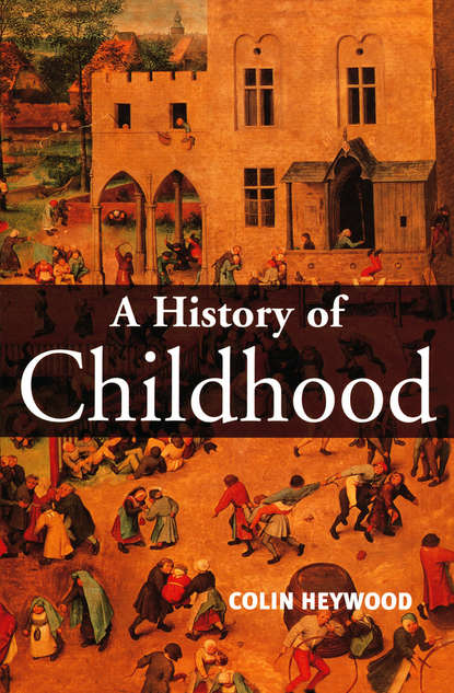 Обложка «A History of Childhood. Children and Childhood in the West from Medieval to Modern Times»
