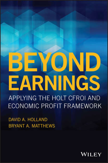 Обложка «Beyond Earnings. Applying the HOLT CFROI and Economic Profit Framework»