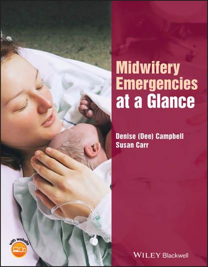 Обложка «Midwifery Emergencies at a Glance»