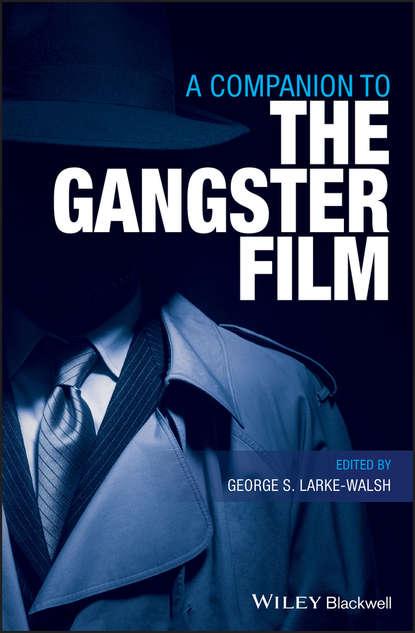 Обложка «A Companion to the Gangster Film»