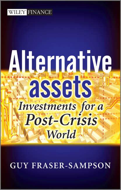 Обложка «Alternative Assets. Investments for a Post-Crisis World»