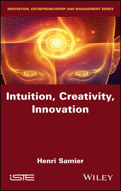Обложка «Intuition, Creativity, Innovation»