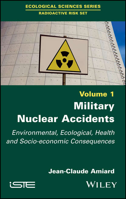 Обложка «Military Nuclear Accidents. Environmental, Ecological, Health and Socio-economic Consequences»