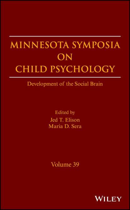Обложка «Minnesota Symposia on Child Psychology. Development of the Social Brain»