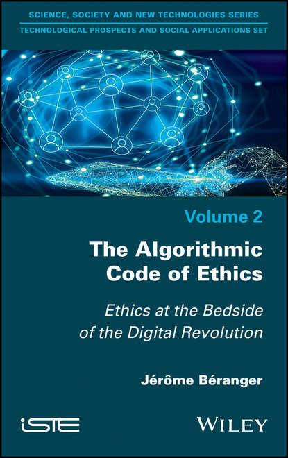 Обложка «The Algorithmic Code of Ethics. Ethics at the Bedside of the Digital Revolution»