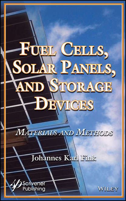Обложка «Fuel Cells, Solar Panels, and Storage Devices. Materials and Methods»