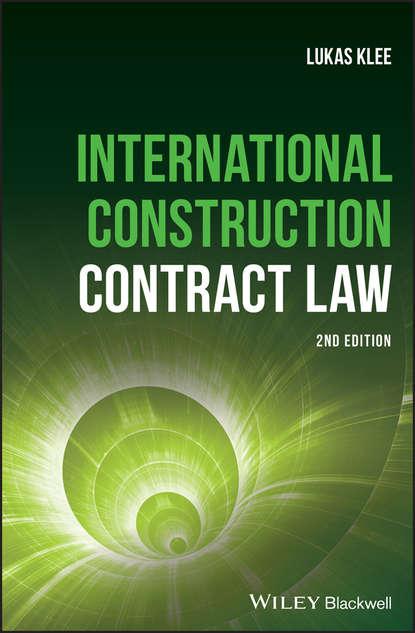 Обложка «International Construction Contract Law»