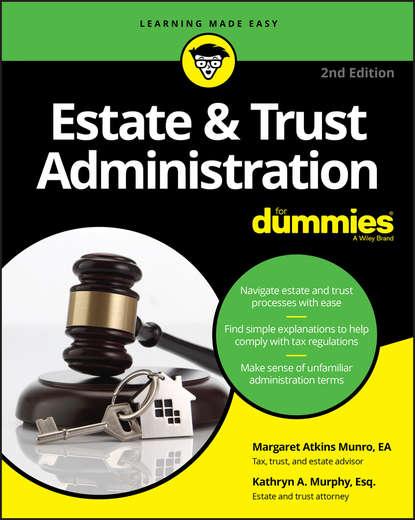 Обложка «Estate & Trust Administration For Dummies»