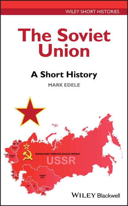 Обложка «The Soviet Union. A Short History»