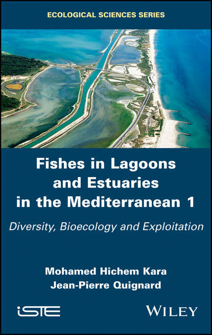 Обложка «Fishes in Lagoons and Estuaries in the Mediterranean. Diversity, Bioecology and Exploitation»