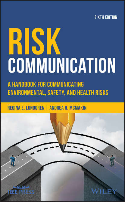 Обложка «Risk Communication. A Handbook for Communicating Environmental, Safety, and Health Risks»