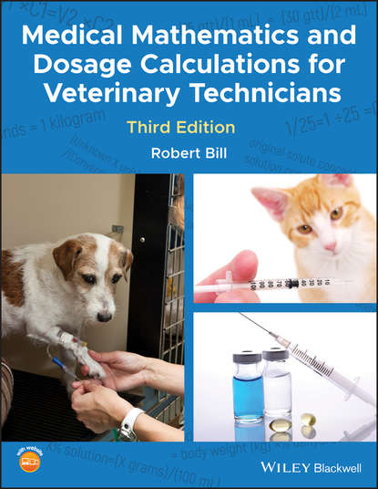Обложка «Medical Mathematics and Dosage Calculations for Veterinary Technicians»