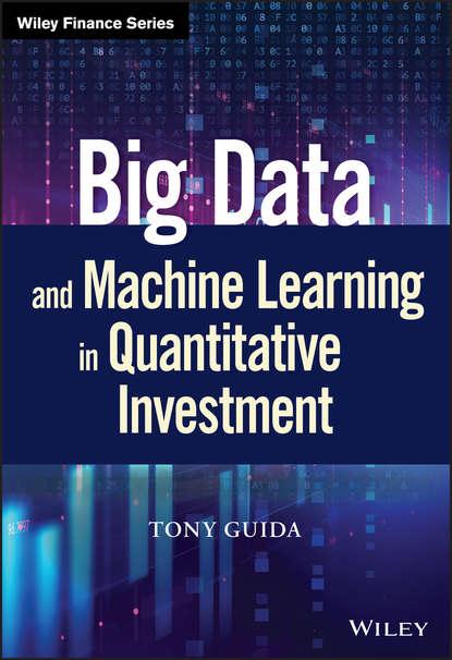 Обложка «Big Data and Machine Learning in Quantitative Investment»