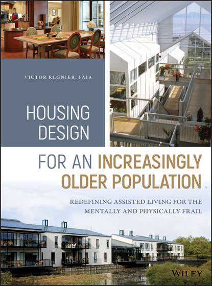 Обложка «Housing Design for an Increasingly Older Population. Redefining Assisted Living for the Mentally and Physically Frail»